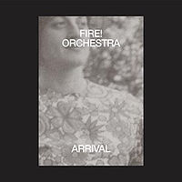 FIRE_orchestra-Arrival.jpg