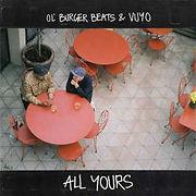 OLburgerBeatsEtVuyo-AllYours.jpg