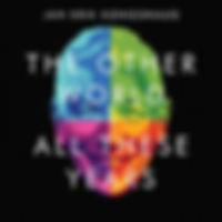 zKONGSHAUGjanErik-3-TheOtherWorldAllThes