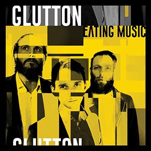 GLUTTON-EatingMusic.jpg