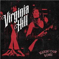 VIRGINIAhill-MakinOurBones.jpg