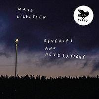 EILERTSENmats-ReveriesAndRevelations.jpg