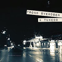SVENDSENtrondEtTuxedo-SmalltownStories.j