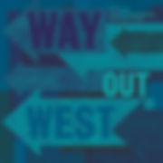 WAYoutWest-WayOutWest.jpg