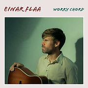 FLAAeinar-WorryChord.jpg