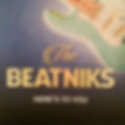 BEATNIKSthe-HeresToYou.jpg