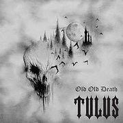 TULUS-OldOldDeath.jpg