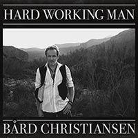 CHRISTIANSENbxrd-HardWorkingMan.jpg