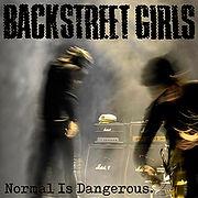 BACKSTREETgirls-NormalIsDangerous.jpg