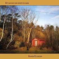 ELLINGSENhaakon-DetVarNoeSomHendteEngang