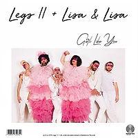 LEGS11plusLisaEtLisa-GirlLikeYou.jpg