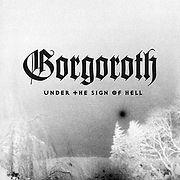 zGORGOROTH-1997-UnderTheSignOfHell.jpg