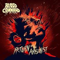 BLOODcommand-ReturnOfTheArsonist.jpg