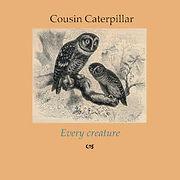 COUSINcaterpillar-EveryCreature.jpg