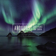 ARDOURS-LastPlaceOnEarth.jpg