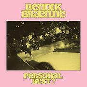 BRXNNEbendik-PersonalBest.jpg
