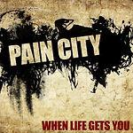 PAINcity-2018-WhenLifeGetsYou.jpg