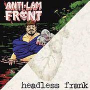 ANTILamFrontHeadlessFrank-AntiLamFrontHe
