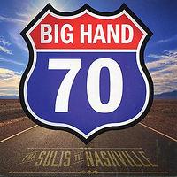 zBIGHand-BigHand70FraSulisTilNashville.j