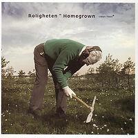 ROLIGHETEN-Homegrown.jpg