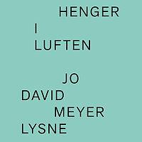 LYSNEjoDavidMeyerEtMatsEilertsen-Hengeri