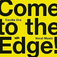 NORDICvoices-CecilieOreComeToTheEdge.jpg