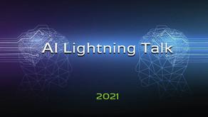 Ai Lightning Talk 2021年3月與4月份演講