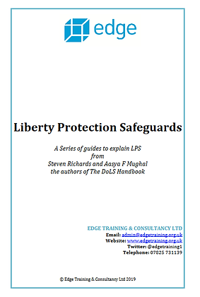 Liberty Protection Safeguards: A Series of Guides to Explain LPS