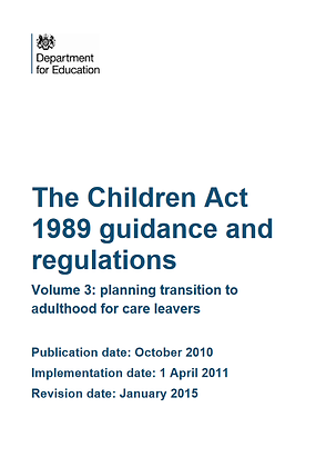 The Children Act 1989 Guidance and Regulations: Transitions For Care Leavers