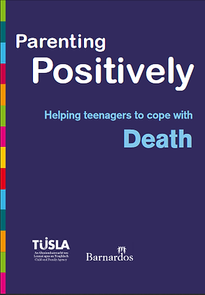 Parenting Positively: Helping Teenagers To Cope With Death