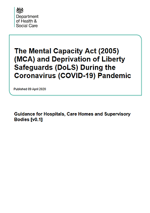 The Mental Capacity Act (2005) and DoLS During the Covid-19 Pandemic