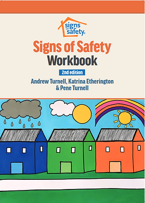 Signs Of Safety Workbook (2nd ed)