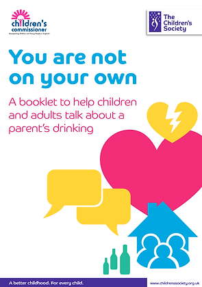 You Are Not On Your Own: A Booklet To Help Children & Adults Talk About Drinking