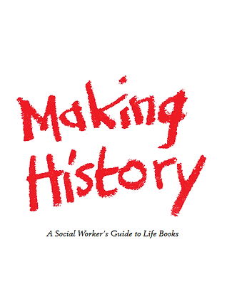 Making History: A Social Worker's Guide To Life Books