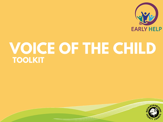 Voice Of The Child Toolkit - how to gain a child's wishes and feelings