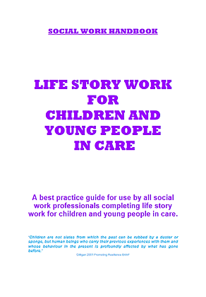 Life Story Work For Children and Young People In Care: A Best Practice Guide