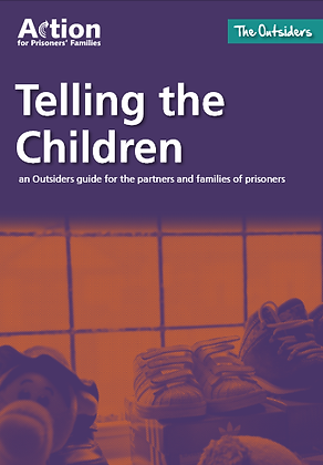 Telling The Children: An Outsiders Guide For The Families of Prisoners