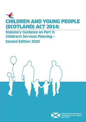 Children and Young People (Scotland) Act 2014: Statutory Guidance on Part 3
