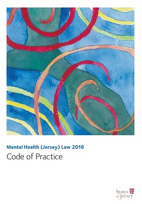 Mental Health (Jersey) Law 2016: Code of Practice