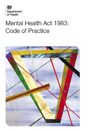 Mental Health Act 1983: Code of Practice