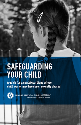 Safeguarding Your Child: A Guide For Parents/ Guardians...