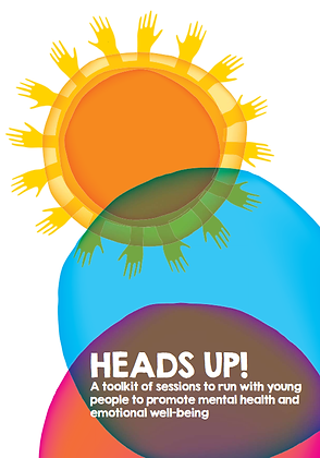 HeadsUp! A Toolkit Of Sessions To Run With Young People To Promote Mental Health
