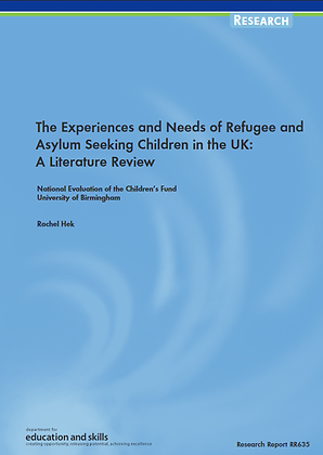 The Experience and Needs of Refugee and Asylum Seeking Children in the UK