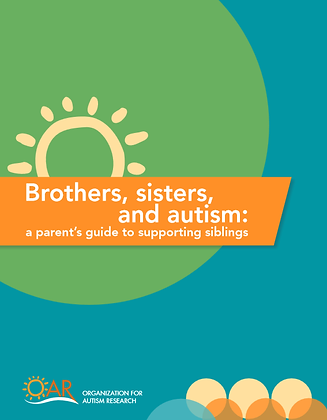 Brothers, Sisters, and Autism: A Parent's Guide To Supporting Siblings
