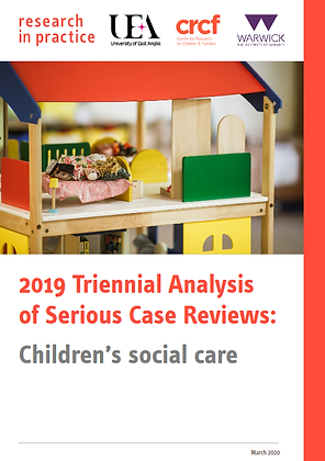 2019 Triennial Analysis of Serious Case Reviews: Children's Social Care