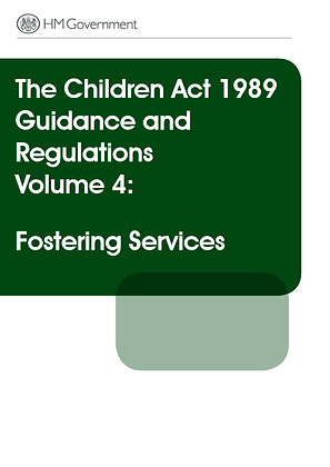 The Children Act 1989 Guidance and Regulations: Fostering Services
