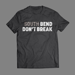 South Bend Don't Break