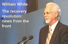 Addiction Recovery Special:  Professor William White