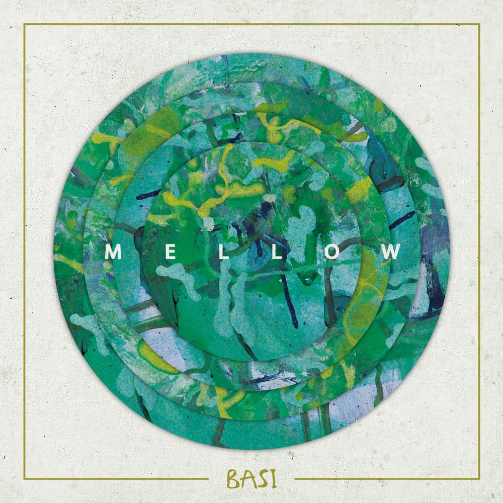 MELLOW / BASI