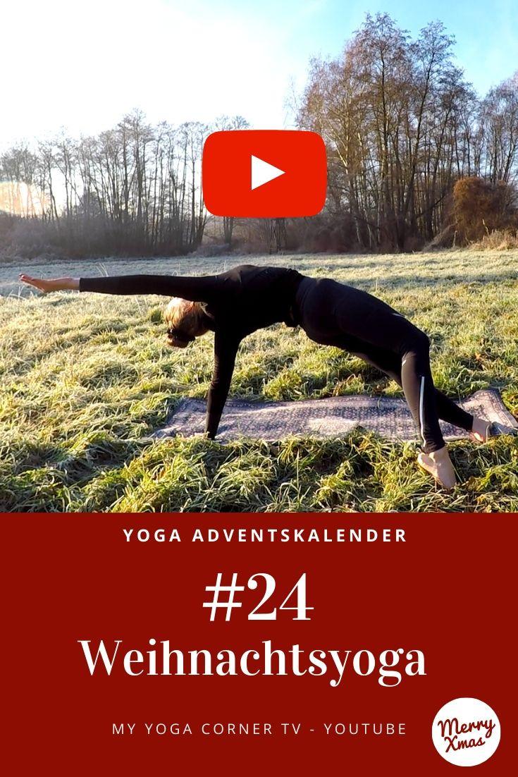 Yoga Türchen Nr. 24 Weihnachtyoga! - my yoga corner Adventskalender #yoga #adventskalender #yogavideo #pose #asana #relax #anfänger #entspannung #easy #fitness #fit #healthy #workout #rockstar #yogini #leicht #dehnung #beine #core #vinyasa